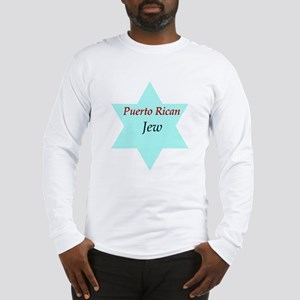 Puerto Rican Jew Long Sleeve T-Shirt