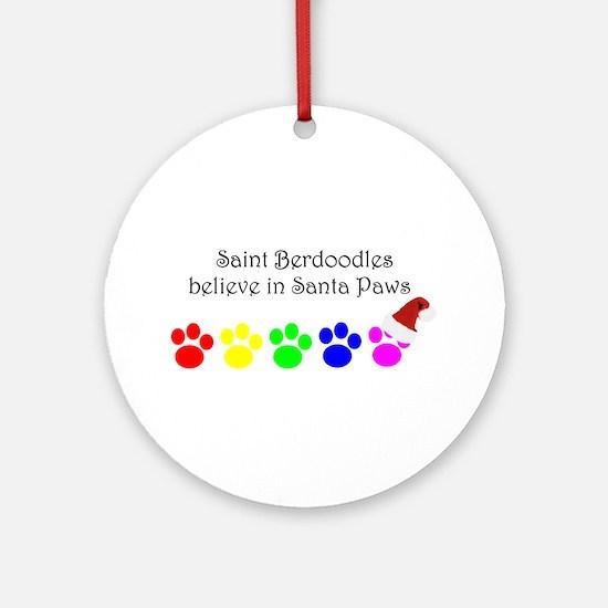 Saint Berdoodles Believe Ornament (Round)
