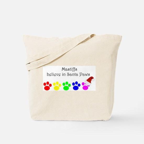 Mastiffs Believe Tote Bag