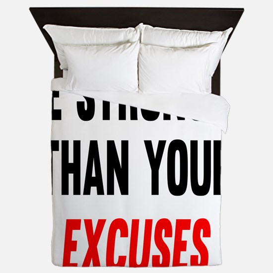 Be Stronger Than Your Excuses Queen Duvet