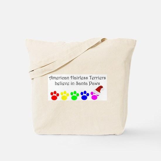 American Hairless Terriers Believe Tote Bag