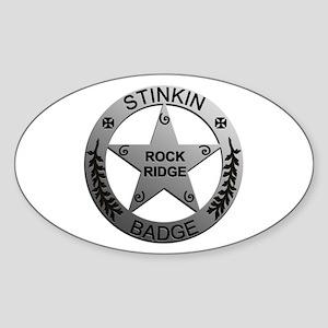 Stinkin Badge Oval Sticker