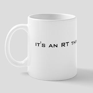it's an RT thing Mug