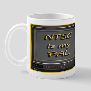 NTSC is my PAL Mug