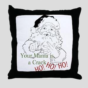 Santa Crack HO Throw Pillow