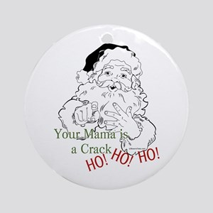 Santa Crack HO Christmas Ornament