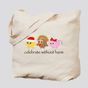 Celebrate Without Harm Tote Bag