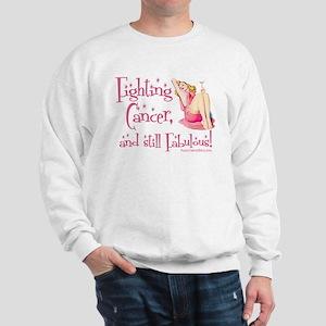 Fabulous Cancer! Sweatshirt
