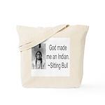God made me an Indian Tote Bag