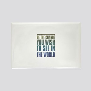 Be the Change you wish to see in the World Rectang