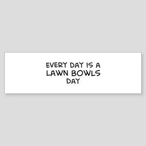 Lawn Bowls day Bumper Sticker