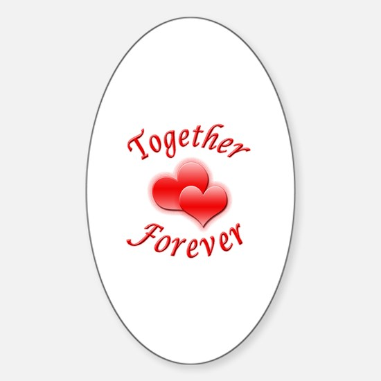 Together Forever Sticker (Oval)