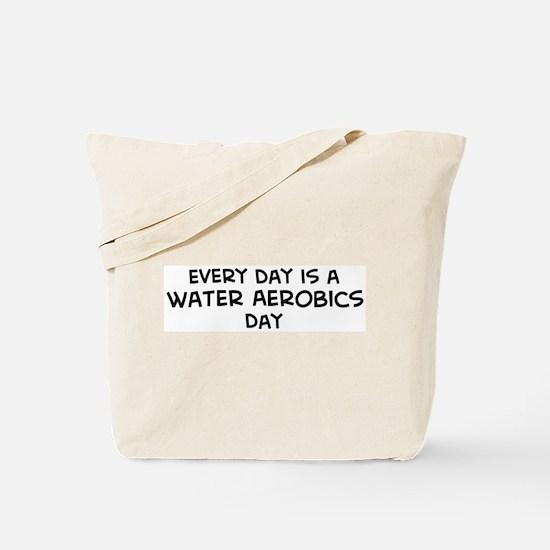 Water Aerobics day Tote Bag