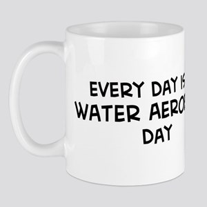 Water Aerobics day Mug