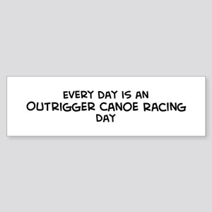 Outrigger Canoe Racing day Bumper Sticker