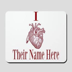 I Heart You Mousepad