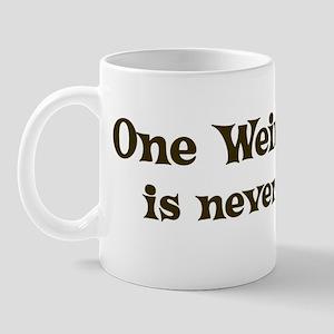 One Weimaraner Mug