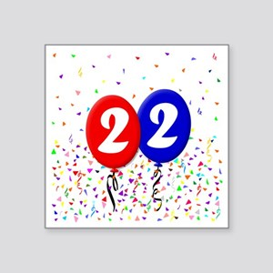 "22bdayballoon Square Sticker 3"" x 3"""