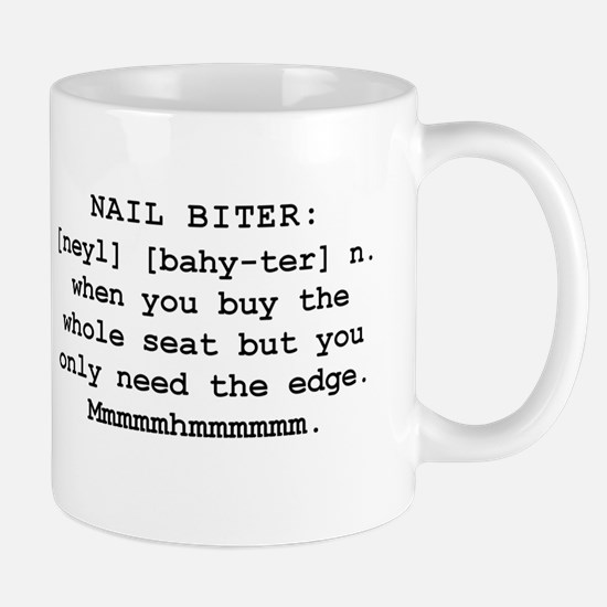 Mountain Man's Definition of a Nail Biter Mugs