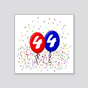 "44bdayballoonbtn Square Sticker 3"" x 3"""