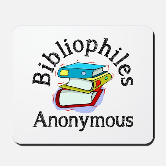 Bibliophiles Anonymous Mousepad