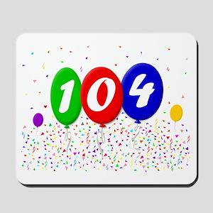 104th Birthday Mousepad