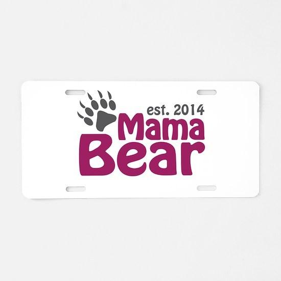 Mama Bear New Mom 2014 Aluminum License Plate