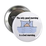"""Bed Morning 2.25"""" Button (100 pack)"""