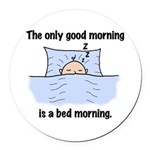 Bed Morning Round Car Magnet