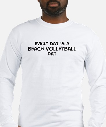 Beach Volleyball day Long Sleeve T-Shirt