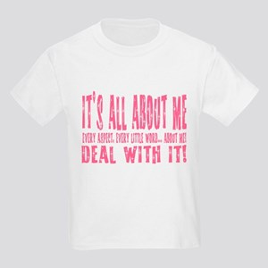 It's ALL about ME! Kids T-Shirt