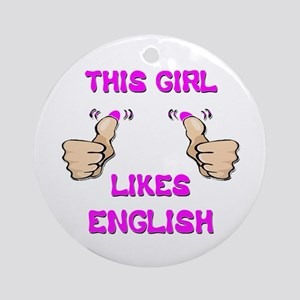 This Girl Likes English Ornament (Round)