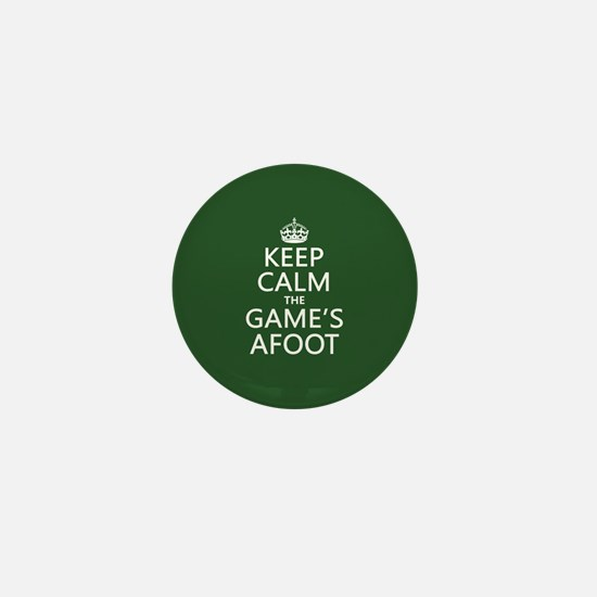 Keep Calm the Game's Afoot Mini Button