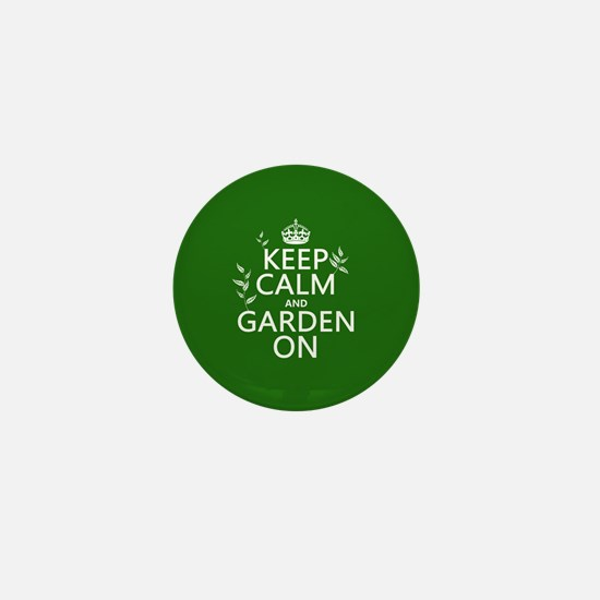 Keep Calm and Garden On Mini Button