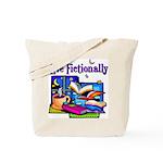 Live Fictionally Tote Bag