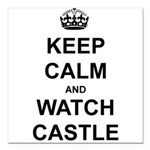 """Keep Calm And Watch Castle"" Square Car Magnet 3"""