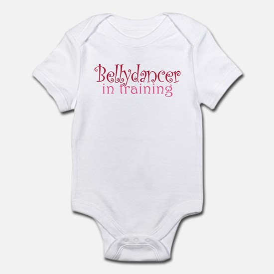 Belly Dancer In Training: Infant Body Suit