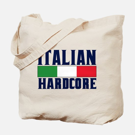 Italian Hardcore Tote Bag