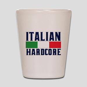 Italian Hardcore Shot Glass