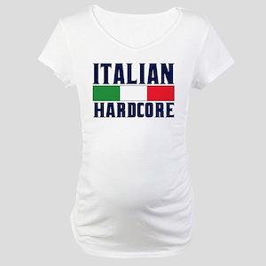 Italian Hardcore Maternity T-Shirt
