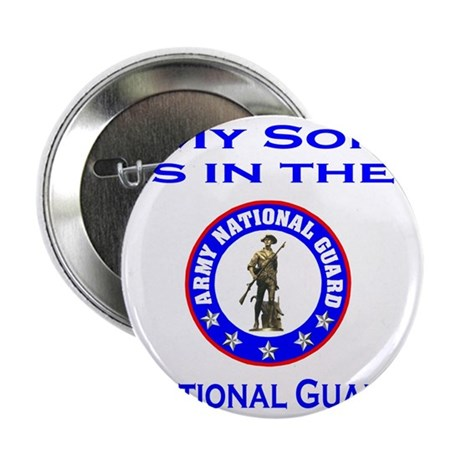 "ArmyNationalGuardMySonIsIn.gif 2.25"" Button"