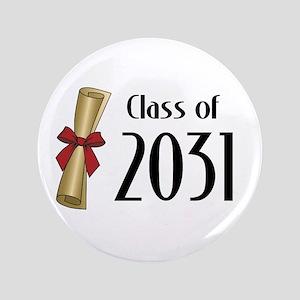 "Class of 2031 Diploma 3.5"" Button"