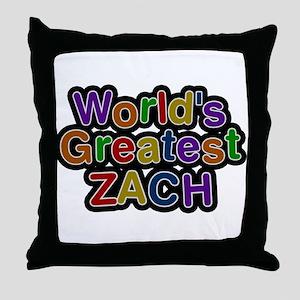 Worlds Greatest Zach Throw Pillow