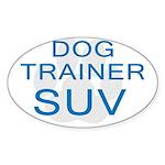 Dog Trainer SUV Oval Sticker