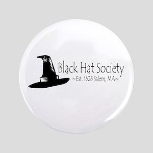 "Black Hat Society 3.5"" Button"