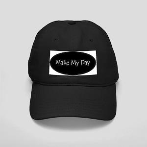 Make My Day Black Cap