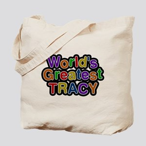 Worlds Greatest Tracy Tote Bag