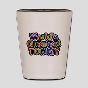 Worlds Greatest Tommy Shot Glass