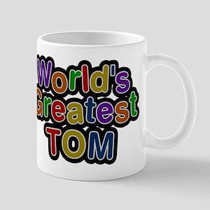Worlds Greatest Tom Mug