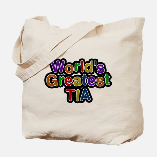 Worlds Greatest Tia Tote Bag